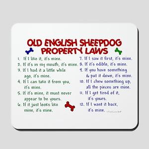 Old English Sheepdog Property Laws 2 Mousepad