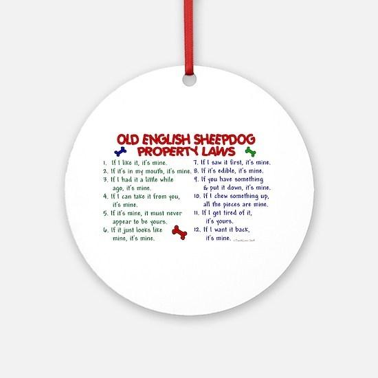 Old English Sheepdog Property Laws 2 Ornament (Rou