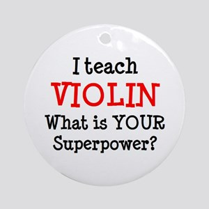 teach violin Round Ornament