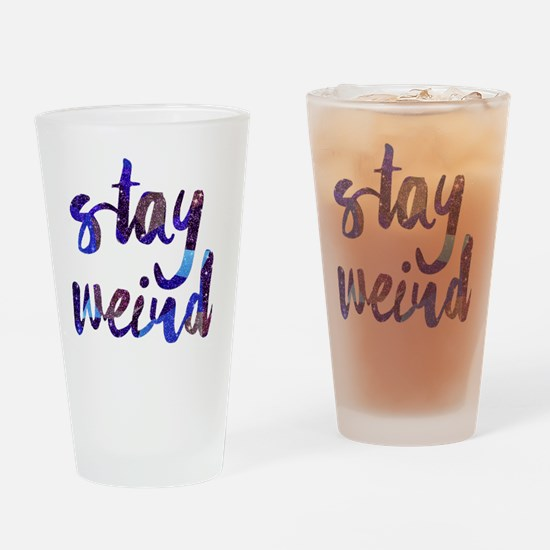 Funny Stay weird Drinking Glass