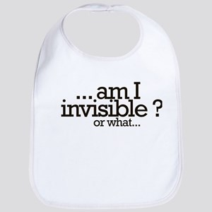 am I invisible? Bib