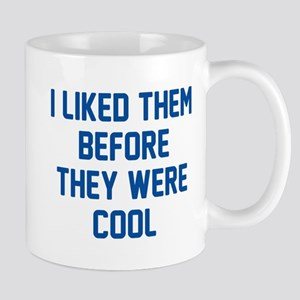 Before They Were Cool Mug