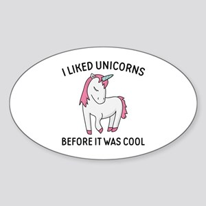 I Liked Unicorns Sticker (Oval)