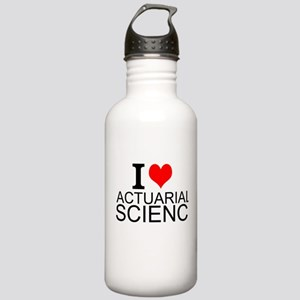 I Love Actuarial Science Water Bottle