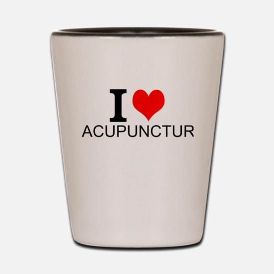 I Love Acupuncture Shot Glass
