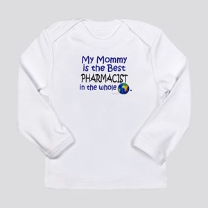 Best Pharmacist In The World (Mommy) Long Sleeve T