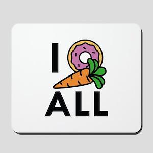 I Donut Carrot All Mousepad