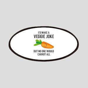 I'd Make A Veggie Joke Patches