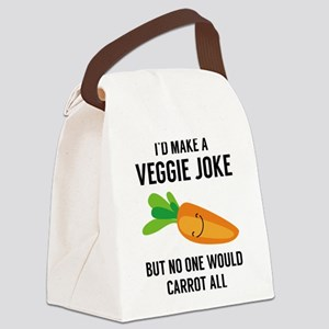 I'd Make A Veggie Joke Canvas Lunch Bag
