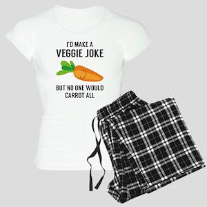 I'd Make A Veggie Joke Women's Light Pajamas
