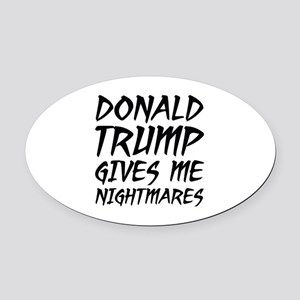 Donald Trump Nightmares Oval Car Magnet