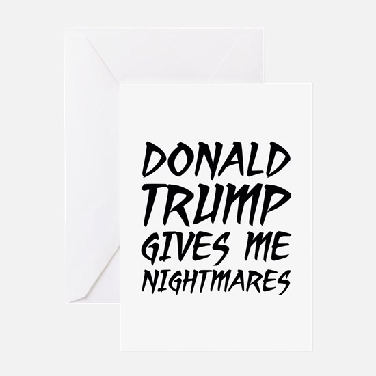 Donald Trump Nightmares Greeting Card