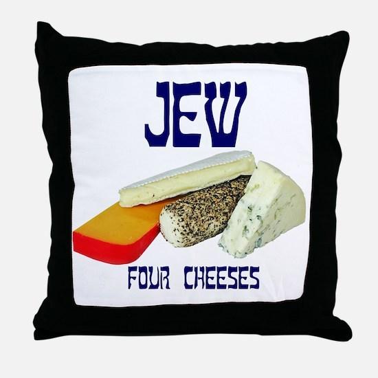 jew four cheeses Throw Pillow