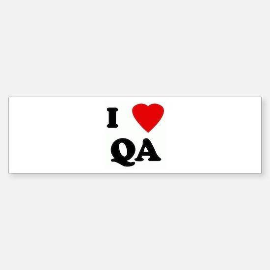 I Love QA Bumper Bumper Bumper Sticker
