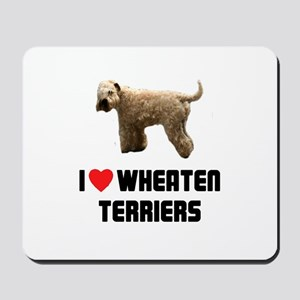 I Love Wheaten Terriers Mousepad