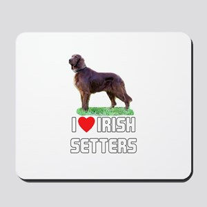 I Love Irish Setters Mousepad