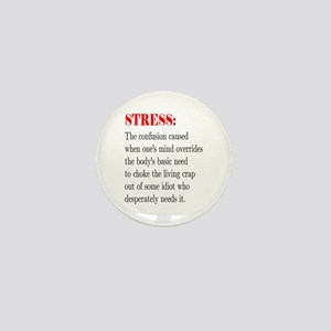 Stress Mini Button