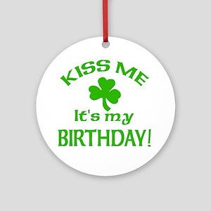 Kiss Me It's My Birthday St Pat's Day Ornament (Ro