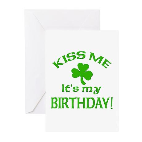 Kiss Me It's My Birthday St Pat's Day Greeting Car