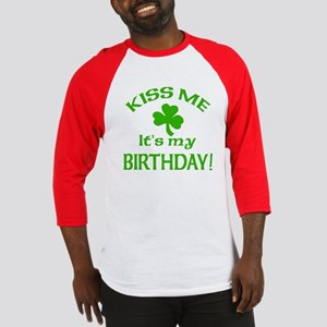 Kiss Me It's My Birthday St Pat's Day Baseball Jer
