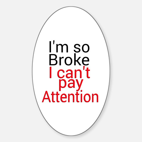 Cute Pay attention Sticker (Oval)