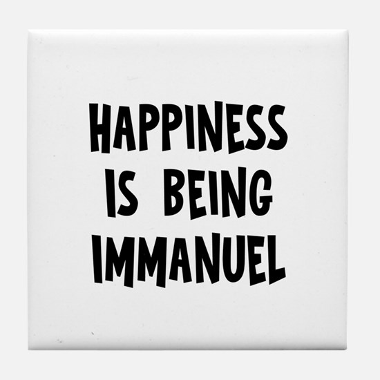 Happiness is being Immanuel Tile Coaster
