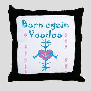 Born-Again Voodoo Throw Pillow