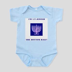 Funny Im 1/2 Jewish, the Bottom Half Nav Body Suit