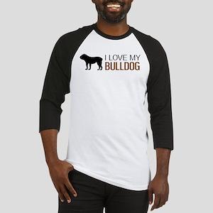 Dogs: I Love My Bulldog Baseball Jersey