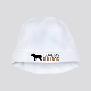 Dogs: I Love My Bulldog baby hat