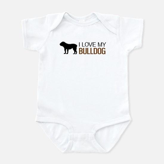 Dogs: I Love My Bulldog Infant Bodysuit