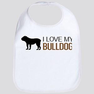 Dogs: I Love My Bulldog Bib