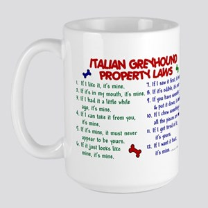 Italian Greyhound Property Laws 2 Large Mug