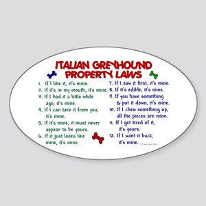 Italian Greyhound Property Laws 2 Oval Sticker