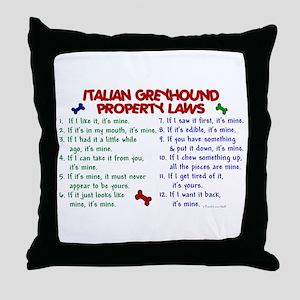 Italian Greyhound Property Laws 2 Throw Pillow
