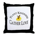 Plant Kindness Gather Love Throw Pillow