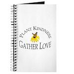 Plant Kindness Gather Love Journal