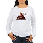 O Joy! Women's Long Sleeve T-Shirt