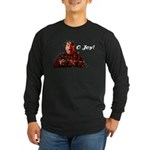 O Joy! Long Sleeve Dark T-Shirt