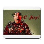 O Joy! Mousepad