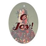 O Joy! Oval Ornament