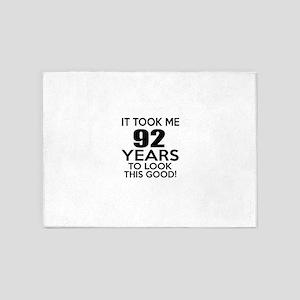 It Took ME 92 Years 5'x7'Area Rug