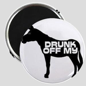DRUNK OFF MY ASS Magnet