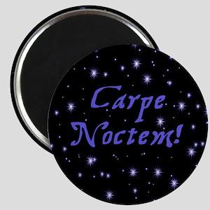 Carpe Noctem! Magnet