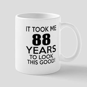 It Took ME 88 Years Mug