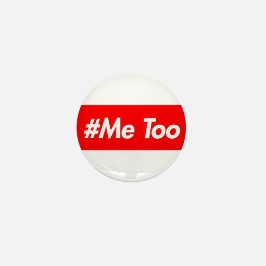 #Me too Design Mini Button