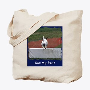 'Eat My Dust' Tote Bag