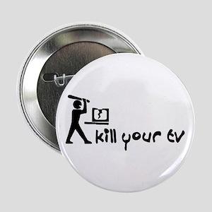 "Kill Your TV 2.25"" Button"