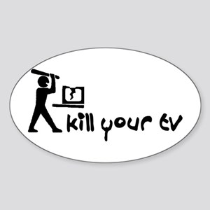 Kill Your TV Oval Sticker