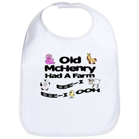 Old McHenry Had a Farm Bib